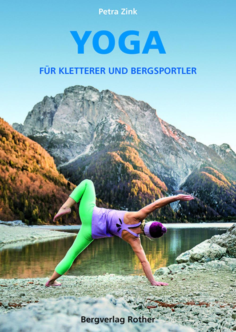 «Yoga. Für Kletterer und Bergsportler»