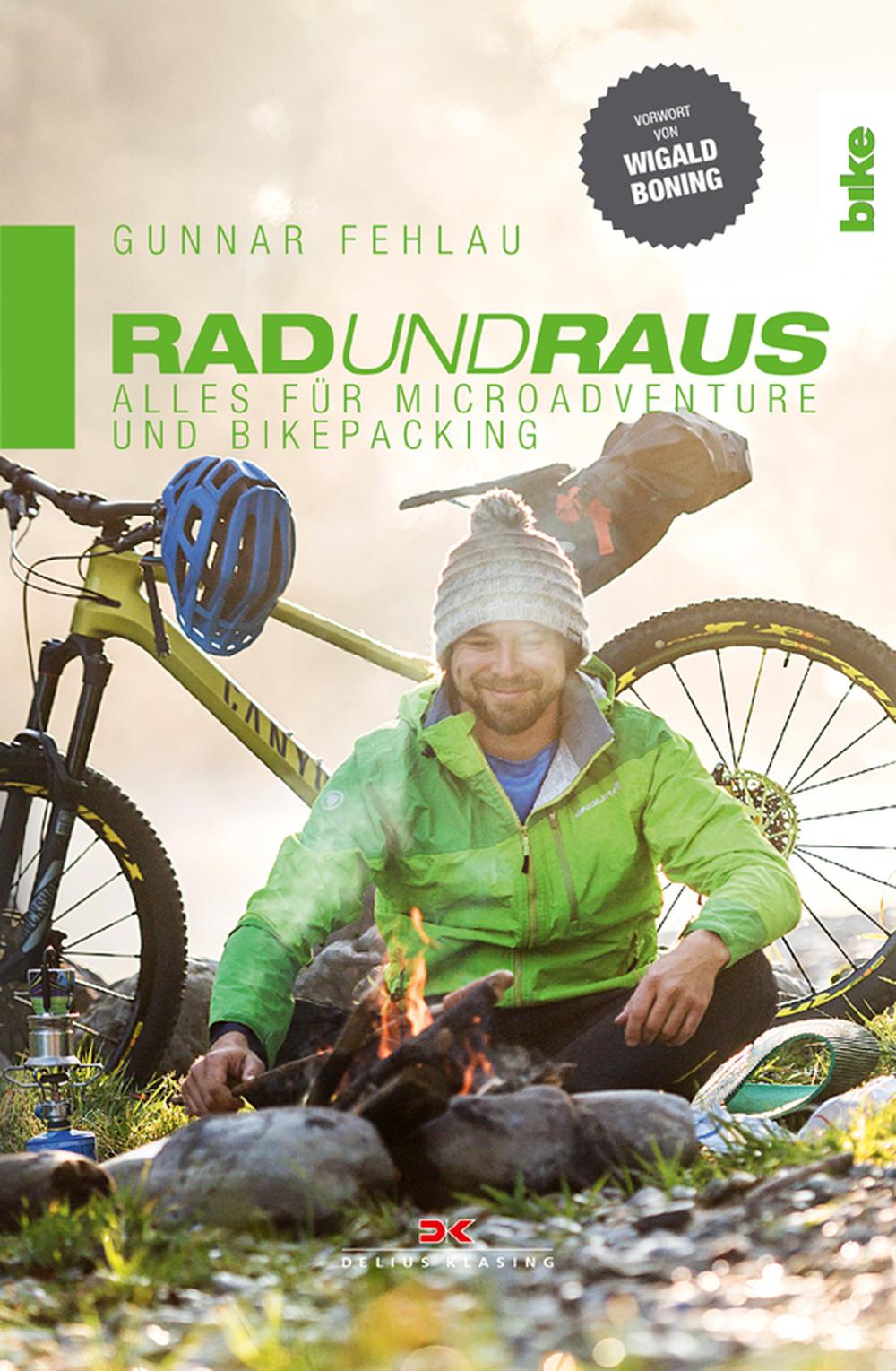 «Rad und Raus! Alles für Microadventure und Bikepacking»