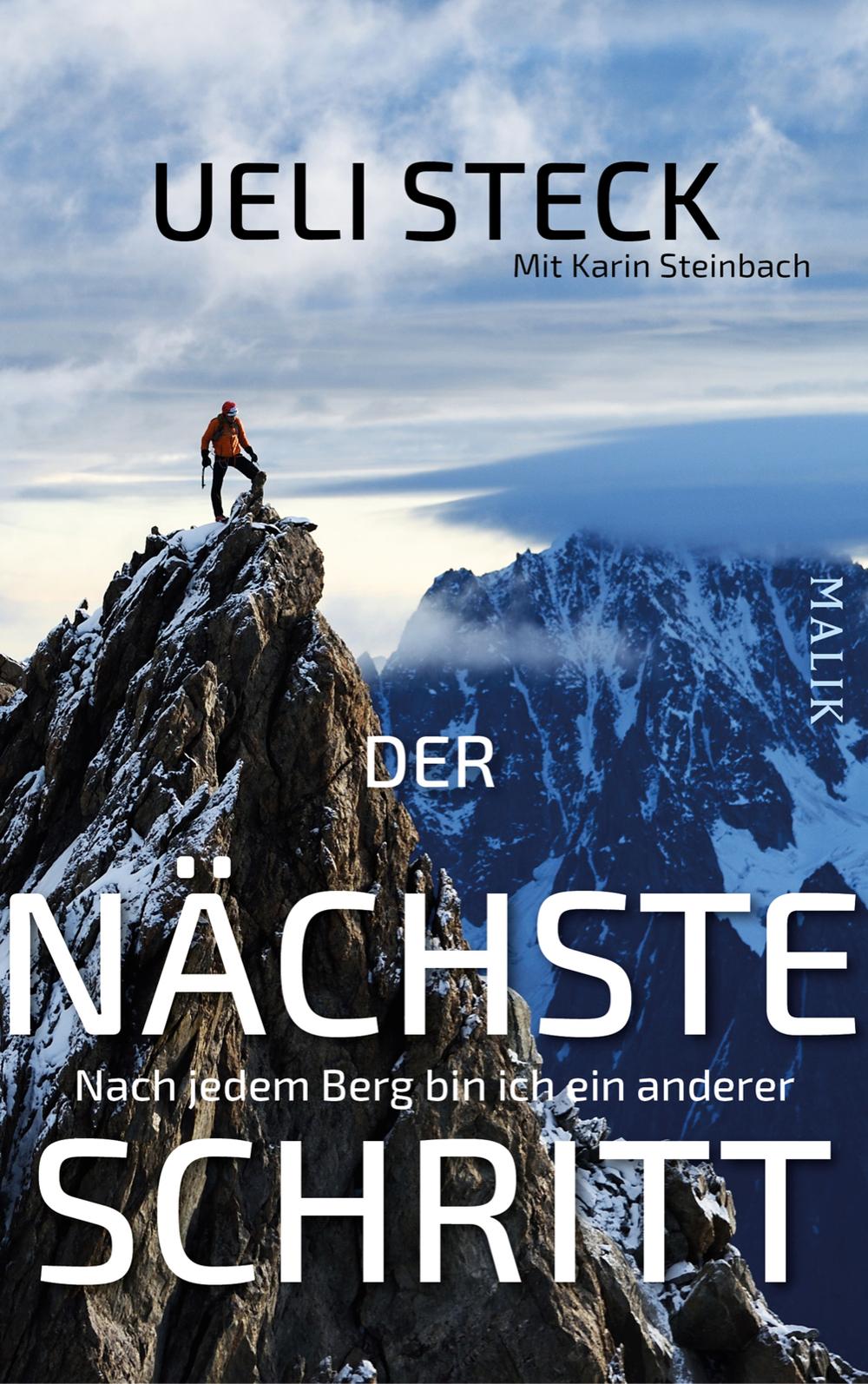 «Der nächste Schritt.  Nach jedem Berg bin ich ein anderer»