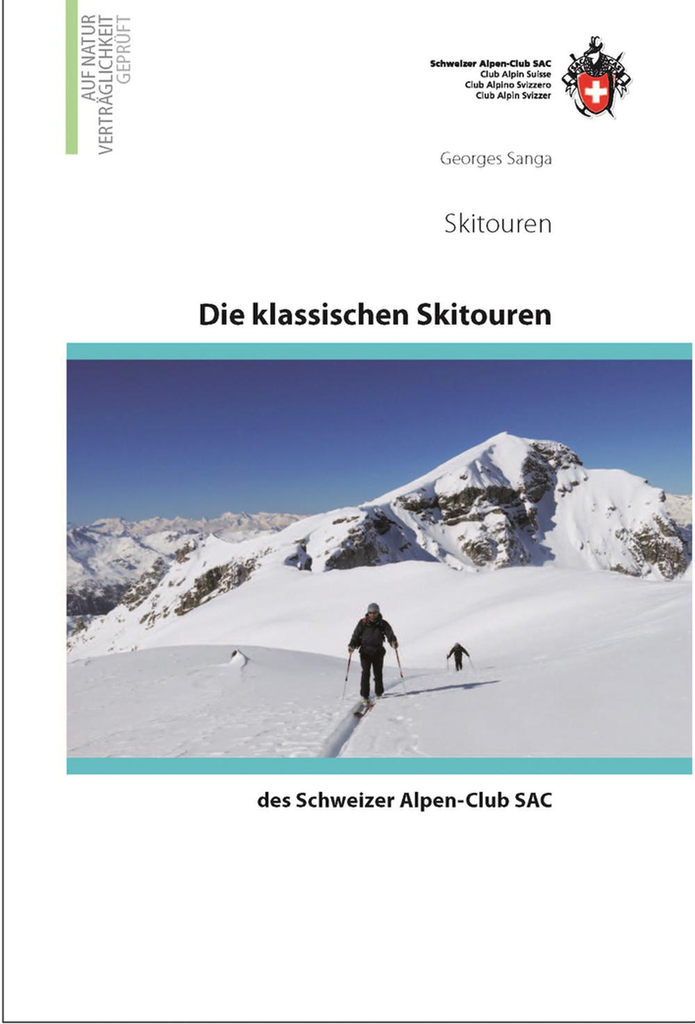 «Die klassischen Skitouren des Schweizer Alpen-Club SAC»