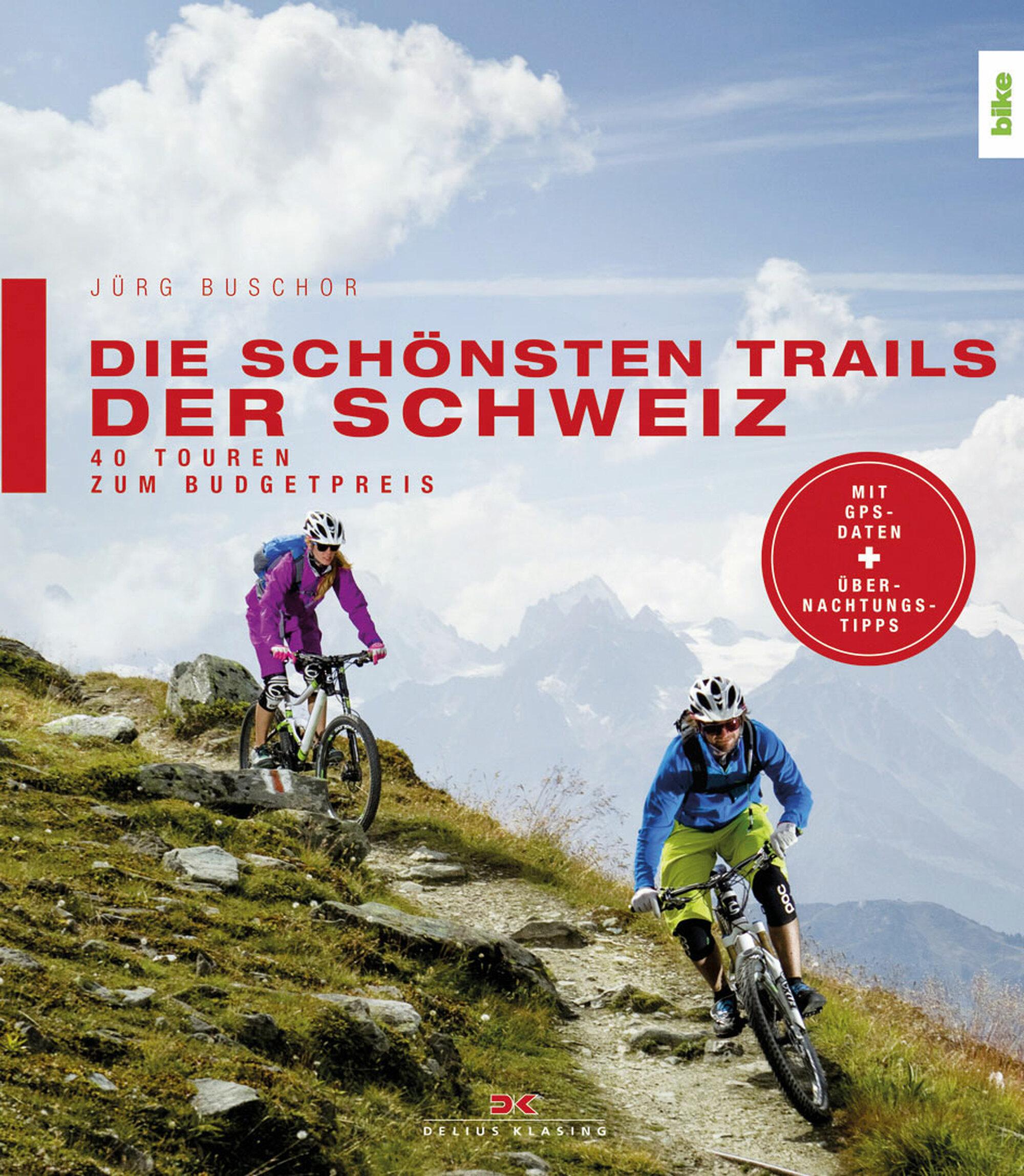 «Die schönsten Trails der Schweiz»